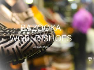 Bazooka World Shoes